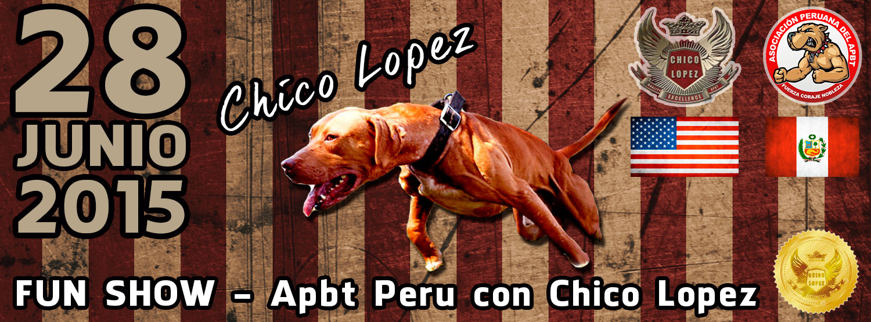 FUN SHOW – Apbt Peru con Chico Lopez